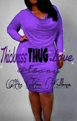 Thickness THUG love story