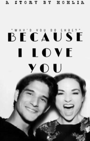 Because I love you by scallisondiaries