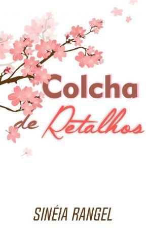 Colcha de Retalhos by SineiaRangel