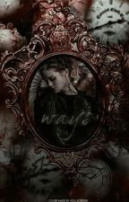 ways • stydia by hollxobrien