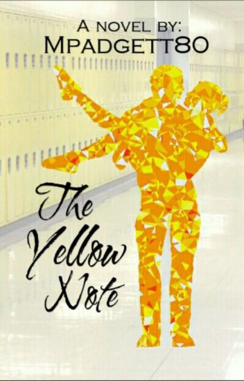 The Yellow Note (Completed) Wattys 2017