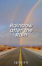 Rainbow After The Rain by jglaiza
