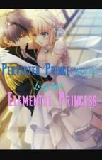 Perverted Prince and the long lost Elemental Princess by EXO-K_Oh_Sehun_