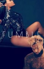 Fumble by JahRih_Collabs
