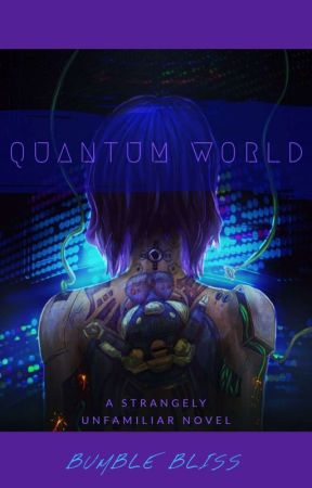 The Quantum World by Bumble_Bliss
