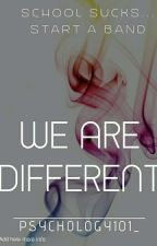 We Are Different *unedited* by psychology101_