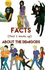 Facts (That I Made Up) About The Demigods by ThePJO_HOOSquad