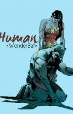 Human ×WonderBat by benharicherkesmal