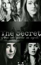 The Secret (O Segredo) by Lizzyalves