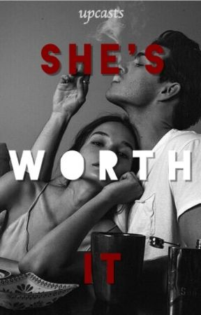 She's Worth It by upcasts