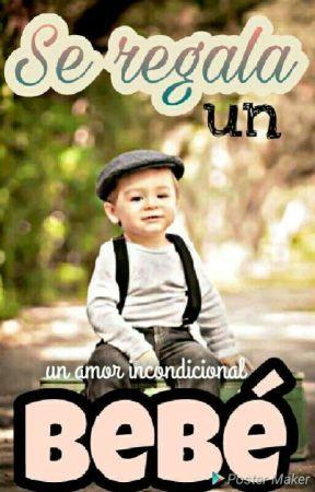 Se Regala Un Bebe by vanessa032003
