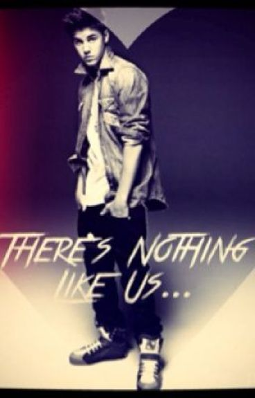 Nothing Like Us-A Justin Bieber Fanfic
