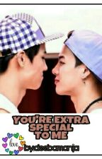 YOU'RE EXTRA SPECIAL TO ME (Jaebum/Jackson) by deebamanja