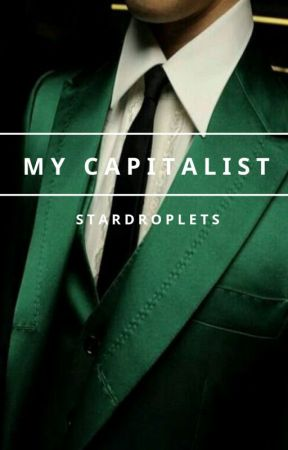 My Capitalist by StarDroplets