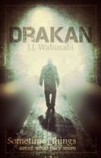 Drakan (The Chronicles of Eli) [#Wattys2015] by TheFallen23