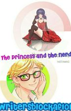 The Princess and The Nerd | Miraculous Ladybug Fanfic Rated M   by cladybug