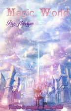 Magic World by fleonyw