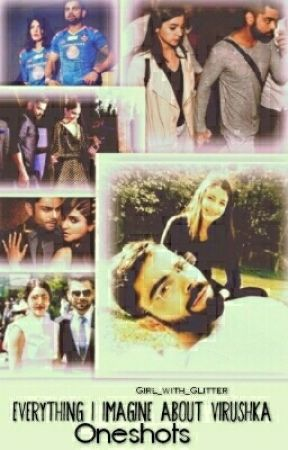 Everything I Imagin About Virushka : one shots  by Girl_with_Glitter