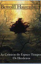 As Crônicas do Espaço Tempo: Os Herdeiros by Patrick-Bew