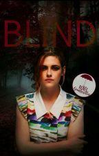 Blind   [EDITANDO] by _Mrskatt_