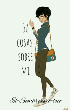 50 Cosas Sobre Mi by El-sombrerero-loco