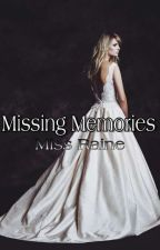 Missing Memories by MissRaineKim