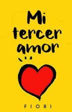 Mi tercer amor  by lFiori