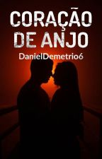 Coração De Anjo by DanielDemetrio6