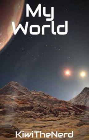 My World by KiwiTheNerd