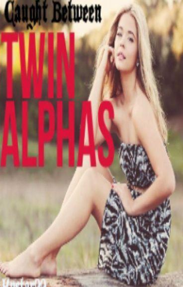Caught Between Twin Alphas