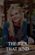 THE TIES THAT BIND ( THE ORIGINALS ) by josephsmorgan