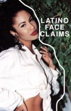 LATINO FACE CLAIMS by latinoscommunity