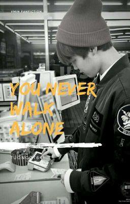 [VMin] You Never Walk Alone.