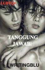 Tanggung Jawab!  by Fujushiii