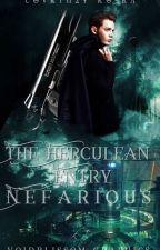 The Herculean Entry: Nefarious by Courtney_Koska