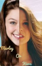 Marley Rose or Kara Danvers by TheNextDescendant