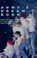 ARMY's Dream Book [✔] by MoonSuga