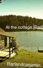 At the Cottage [Rarl] by rarlandcarjamin