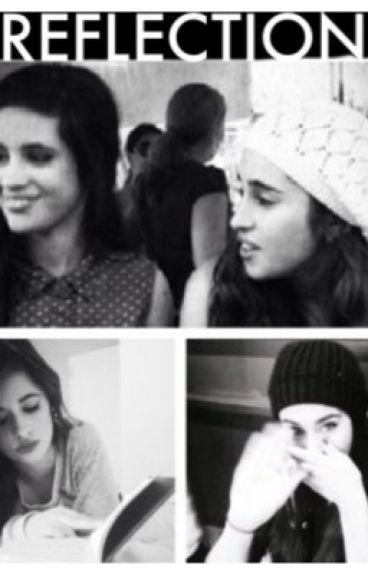 REFLECTION (CAMREN after 6 years of being apart. Lauren and Camila)
