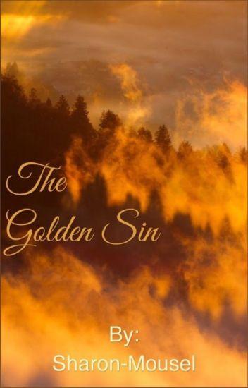 The Golden Sin