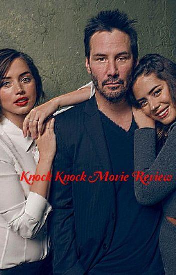 Knock Knock Movie Review