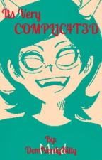 It's Very Complicated (A Terezi x Troll!Reader Fanfiction) by DemNerdyKitty