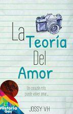La Teoría Del Amor [Psdt:¡NTA2] by AngelsFalled