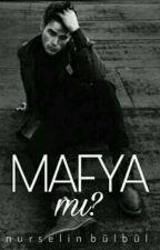 MAFYA MI? by Nurselin__