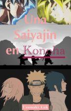 Una Saiyajin en konoha by LuUzumaki2002