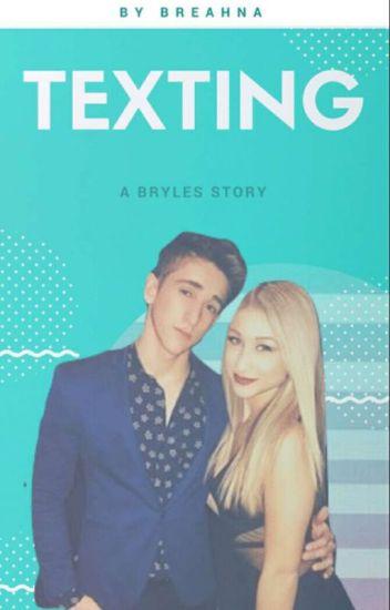 Texting- Bryles