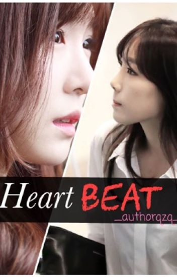 [LONGFIC/ TaeNy] HEARTBEAT.