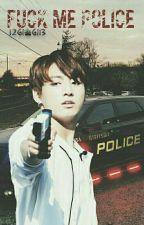 Fuck Me Police †Kookmin† by 12gi_gi13