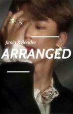 Arranged Marriage to Park Jimin by Hinatalovexxx