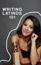 WRITING LATINOS 101 by latinoscommunity